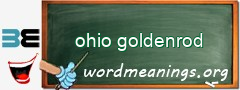 WordMeaning blackboard for ohio goldenrod